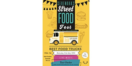 Sevenoaks Street Food Fest - Heart of Sevenoaks tickets