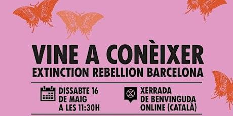 Vine a conèixer Extinction Rebellion Barcelona biglietti