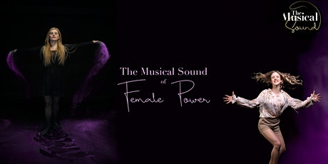 Musical Dinner Show: The Musical Sound of Female Power Tickets