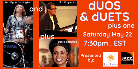 """dUOS & dUETS +1"" featuring Danilo Pérez & Terri Lyne Carrington tickets"