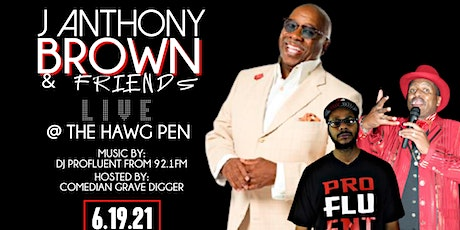J. Anthony Brown and Friends Live at the Hawg Pen. Hosted by Grave Digger tickets