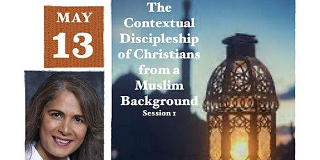 Contextual Discipleship of Christians from a Muslim Background tickets