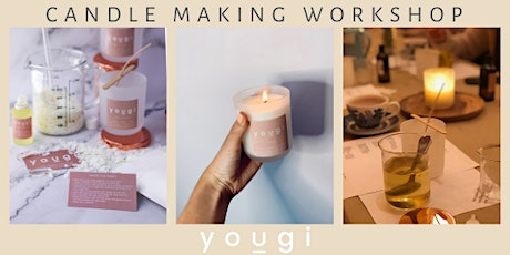 AROMATHERAPY CANDLE MAKING WORKSHOP tickets