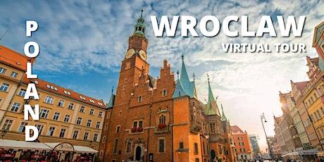 WROCLAW (POLAND) VIRTUAL TOUR tickets