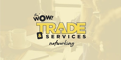 The WOW Web – TRADES & SERVICES