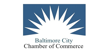 BALTIMORE CITY CHAMBER OF COMMERCE HAPPY HOUR tickets
