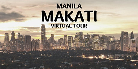 MAKATI (PHILIPPINES) VIRTUAL TOUR ingressos