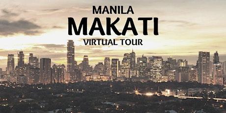 MAKATI (PHILIPPINES) VIRTUAL TOUR tickets