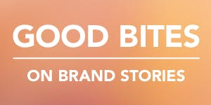 GOOD Bites on brand stories