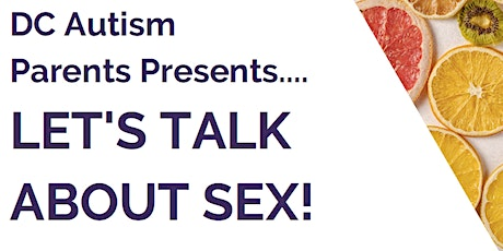 Let's Talk About Sex! Sex Ed for Kids and Tweens with ID/D tickets