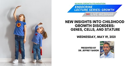 New Insights Into Childhood Growth Disorders  - HGF Growth Lecture Series tickets