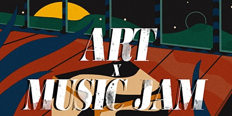 ART X MUSIC JAM: SOMEONE FEAT. JISAAM VIBES tickets