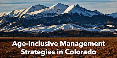 Age Inclusive Management Strategies in Colorado biglietti