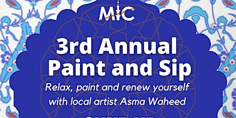 MIC's 3rd Annual Paint & Sip tickets