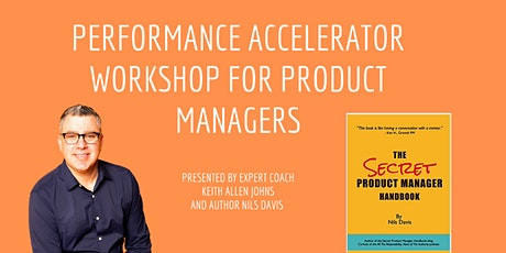 Performance Accelerator Workshop For Product Managers - San Francisco tickets