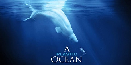 Screening of A Plastic Ocean with the CRL GNJG EJ Committee tickets