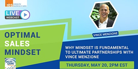 OPTIMAL SALES MINDSET: Why Mindset is Fundamental to Ultimate Partnerships tickets