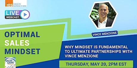 OPTIMAL SALES MINDSET: Why Mindset is Fundamental to Ultimate Partnerships tickets