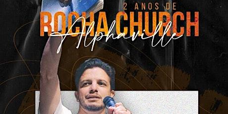 2 anos Rocha Church Alphaville com Fred Figueiredo ingressos