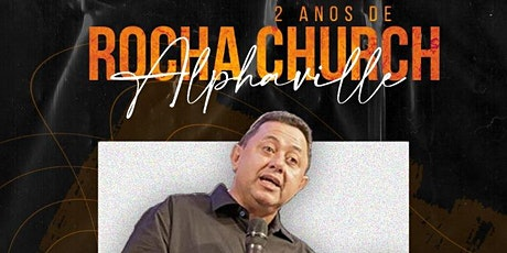 2 anos Rocha Church Alphaville com Djalma Toledo ingressos