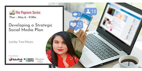 Developing a Strategic Social Media Plan tickets