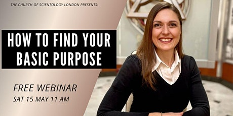 How to Find Your Basic Purpose Free workshop tickets