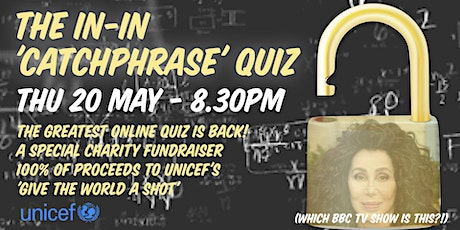 The In-In Catchphrase Quiz - Special Fundraiser Event tickets