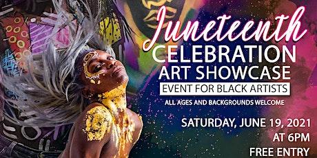Juneteenth Celebration Art Showcase tickets