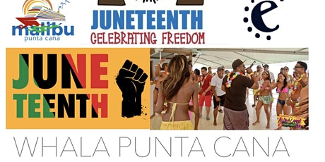 Juneteenth Punta Cana tickets
