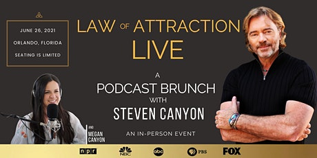 Law of Attraction LIVE Podcast Workshop and Brunch with Steven Canyon tickets