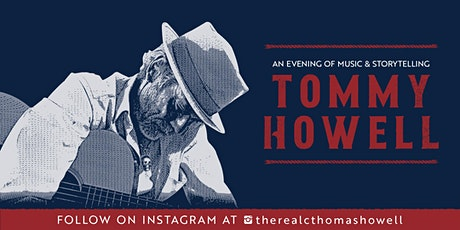 An Evening of Music & Storytelling with Tommy Howell tickets
