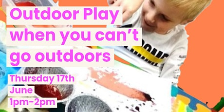 Outdoor Play When You Can't Play Outdoors tickets