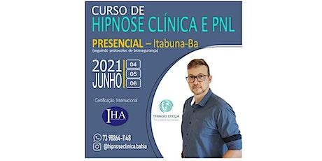 CURSO DE FORMAÇÃO EM HIPNOSE CLÍNICA E PNL PRESENCIAL ( ITABUNA -BA) tickets