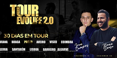 PORTO EVOLIFE 2.0 TOUR tickets
