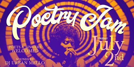 Poetry Jam | Open Mic and After-Party 7.2 tickets