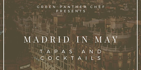 Madrid In May: A Culinary Cannabis Adventure (No Passport Required) tickets