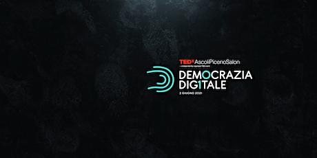 TEDxAscoliPiceno DEMOCRAZIA DIGITALE biglietti