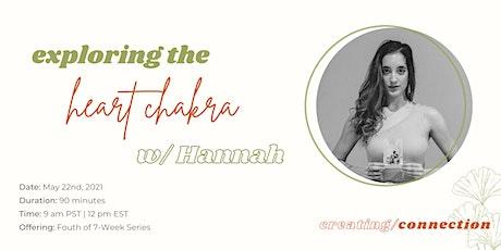 Heart Chakra Workshop w/ Hannah tickets