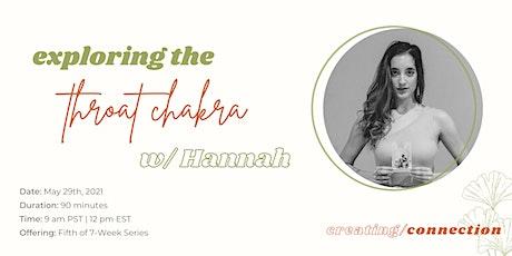 Throat Chakra Workshop w/ Hannah tickets