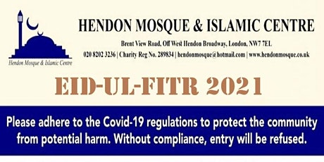 12/13  MAY - 2nd EID UL-FITR SALAH AT HENDON MOSQUE & ISLAMIC CENTRE tickets