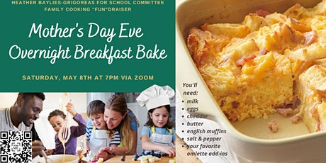 Mother's Day Eve Overnight Breakfast Bake tickets