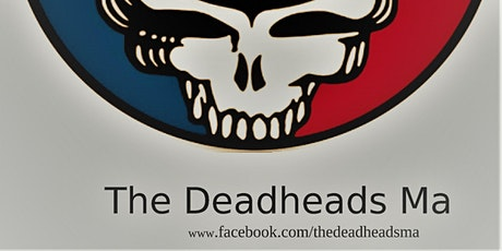 The Deadheads Ma  Memorial Day Concert  Sat May 29th 4pm - 9pm @ The QMRC tickets