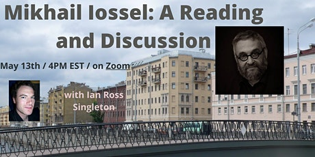 Mikhail Iossel: A Reading and Discussion tickets