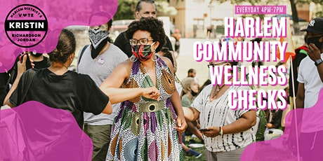 Sunday's Socially Distanced Harlem Community Wellness Checks tickets