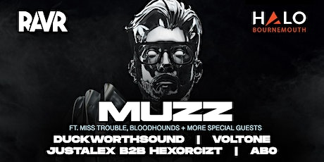 RAVR Presents MUZZ + Special Guests- with DuckworthSound, Voltone & more tickets
