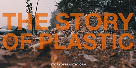 The Story of Plastic: Virtual Discussion & Call to Action tickets