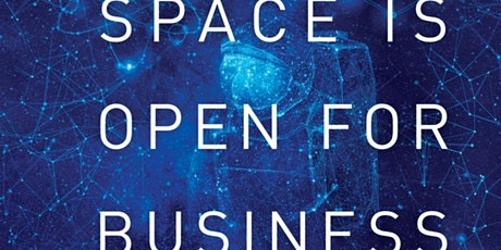 Space Is Open For Business | A Virtual Discussion biglietti