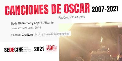 charla «Canciones ganadoras de los Oscars 2007-2021: Pasión por los duetos»