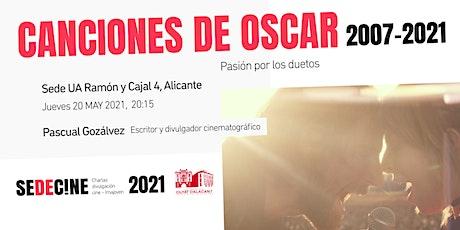 """charla """"Canciones ganadoras de los Oscars 2007-2021: Pasión por los duetos"""" entradas"""