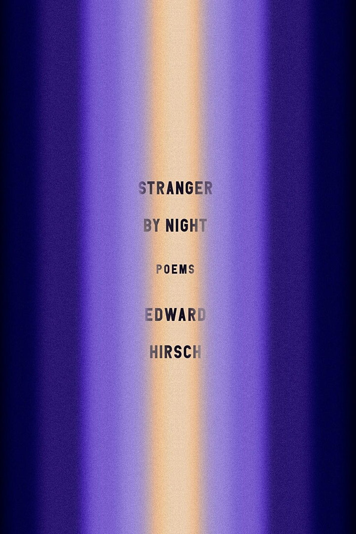 """Poetry Book Club """"Stranger by Night"""" by Edward Hirsch image"""